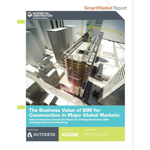 The Business Value for BIM for Construction in Major Global Markets