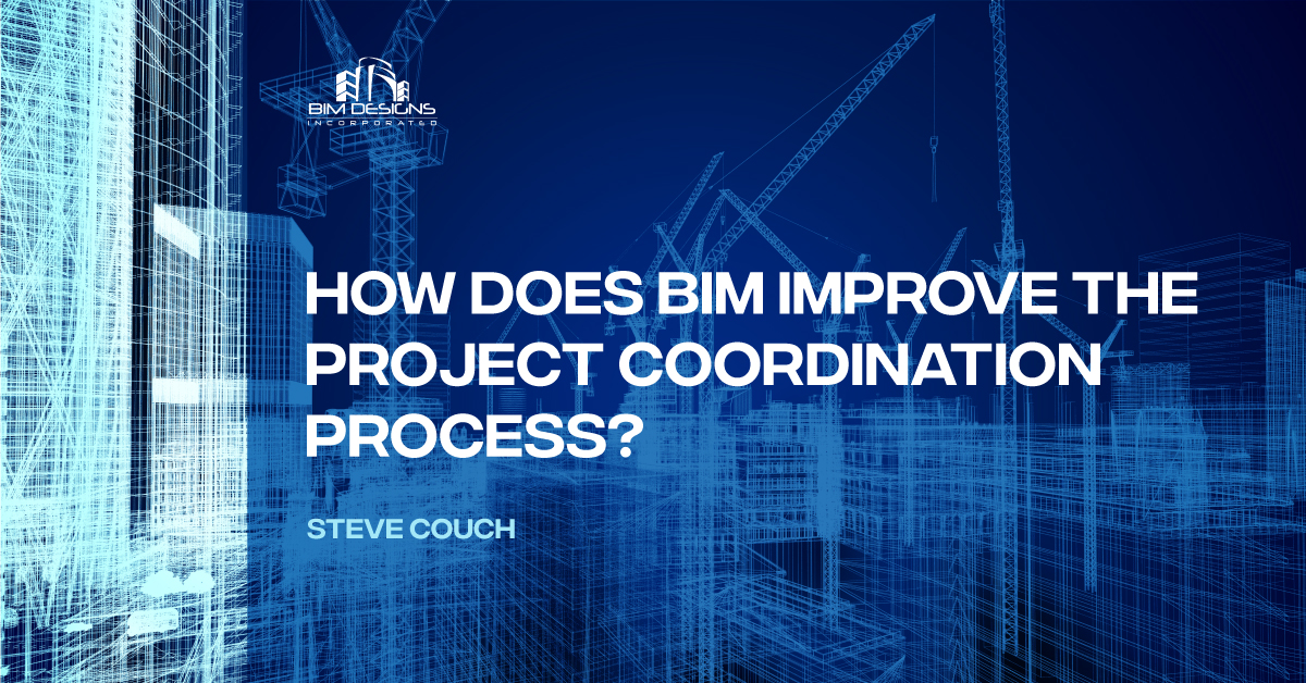 How Does BIM Improve the Project Coordination Process Feature Image