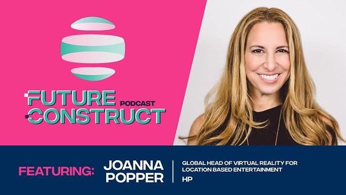 Future Construct Ep. 4 - Joanna Popper, HP