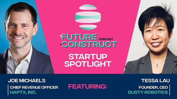 Future Construct Podcast: Episode 11 - Startup Spotlight