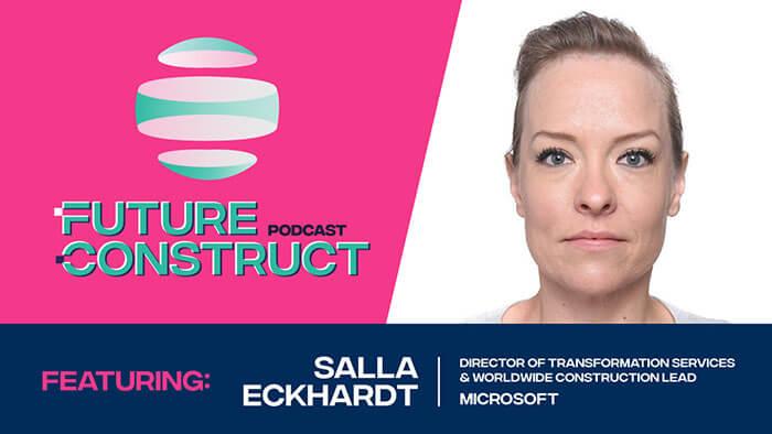Launch of the Future Construct Podcast: Episode 1 - Salla Eckhardt, Microsoft
