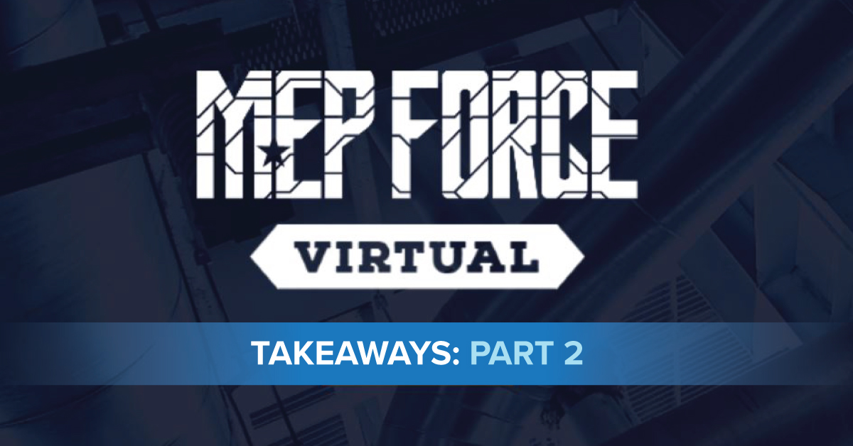 MEP Force 2020 Takeaways Part 2 LinkedIn