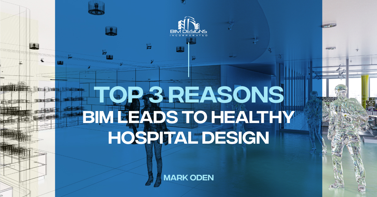 top 3 reasons bim leads to healthy hospital design feature image